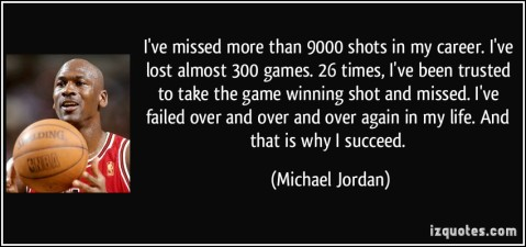 quote-i-ve-missed-more-than-9000-shots-in-my-career-i-ve-lost-almost-300-games-26-times-i-ve-been-michael-jordan-97178